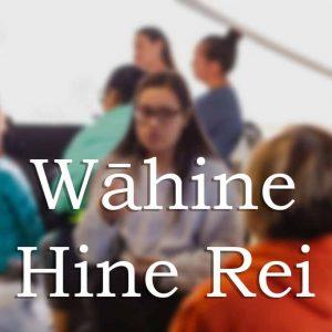 Wāhine Hine Rei
